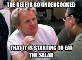 Funny gordon ramsey meme. For more visit the full funny cooking memes article at Slapwank