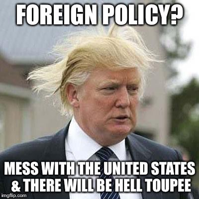 President Trump Foreign Policy