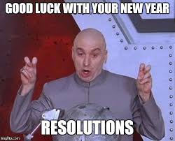 Wishing you iuck with your New Year resolutions 2017 from Dr. Evil