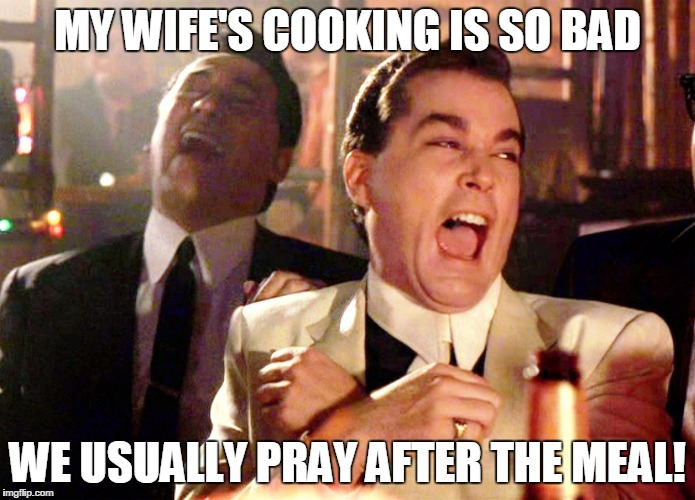 Funny Cooking Memes from Goodfellas