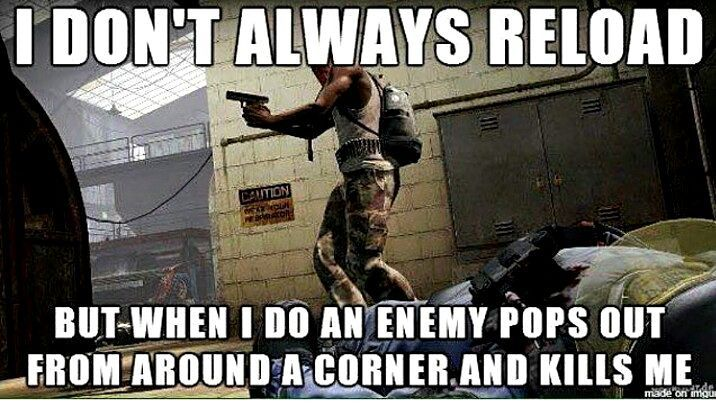 Funny Gaming Memes about reload ammo