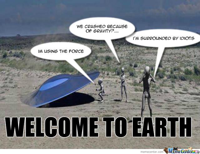 Funny UFO Memes about crashing UFOs