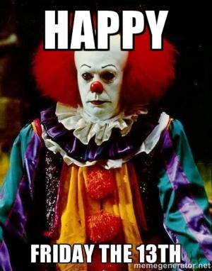 Clowns on Friday the 13th
