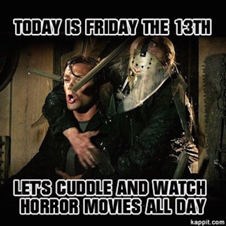 Let's cuddle on Friday the 13th