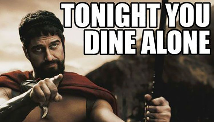 It's Valentine's day - and tonight, you dine alone!