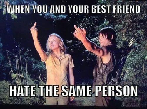 Meme About Friends who hate the same person