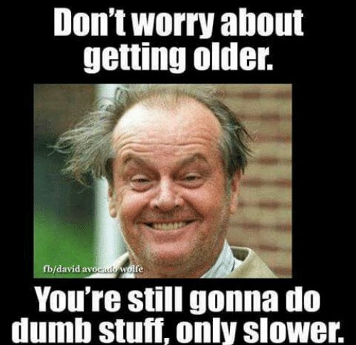 Funny Memes About Getting Old