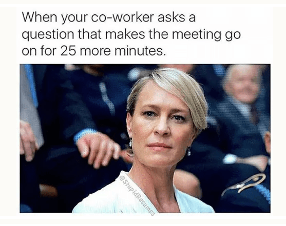Funny Memes About Work meetings