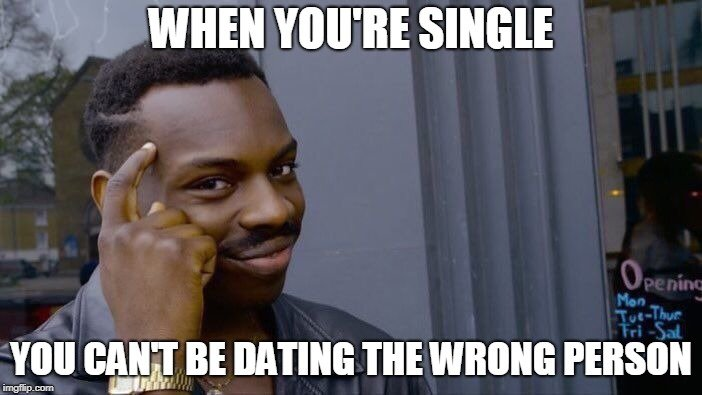Funny meme about Singles Logic