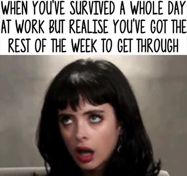 There's still some work days left in the week