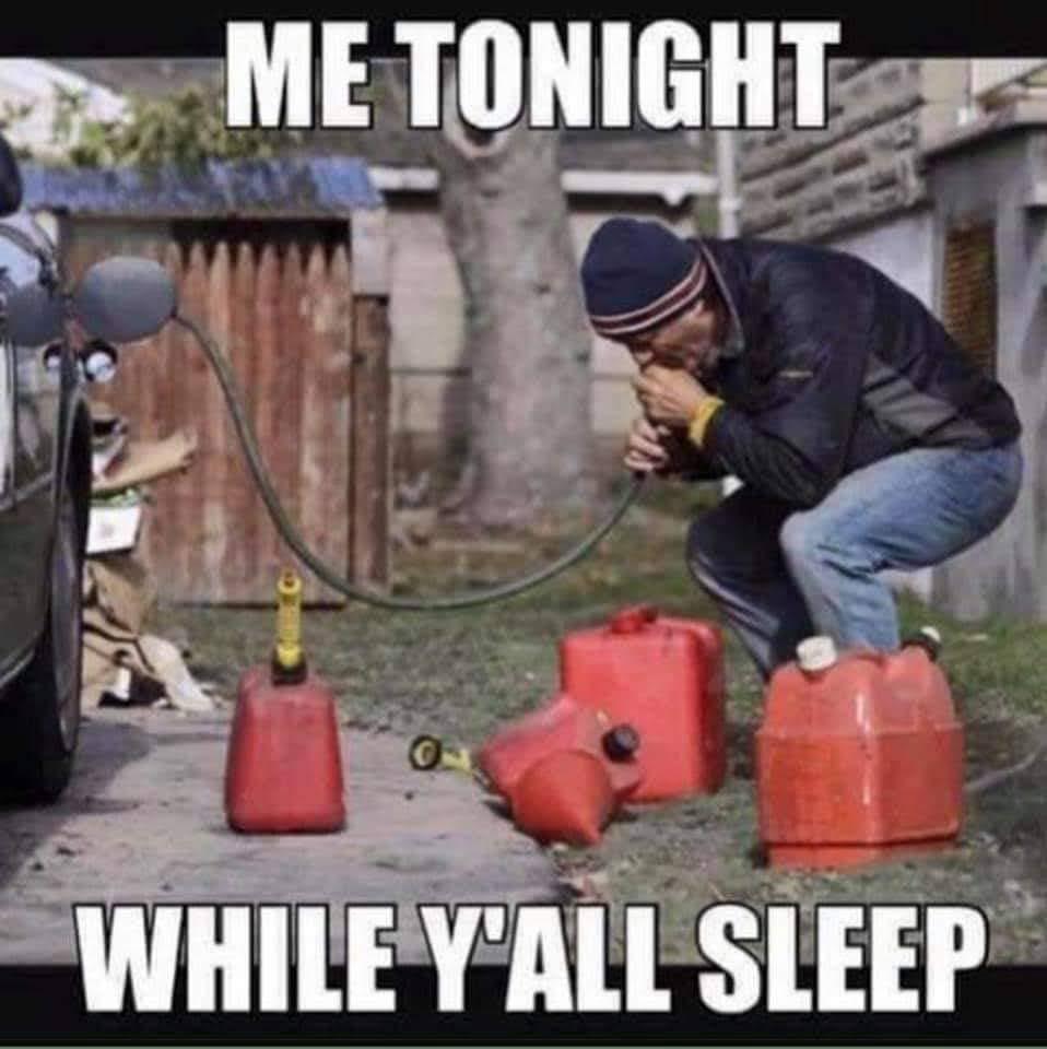 Me tonight fuel shortage meme